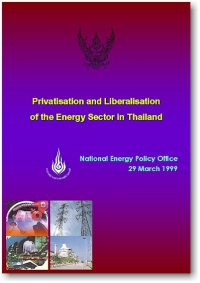 Privatisation and Liberalisation of the Energy Sector in Thailand